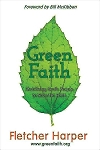 Green Faith: Mobilizing God's People to Save the Earth