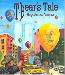 T. Bear's Tale: Hugs Across America by Sue Lucarelli