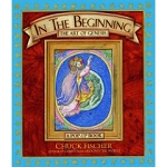 In the Beginning: The Art of Genesis by Chuck Fisher