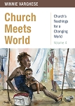 Church Meets World: Church's Teachings for a Changing World: Volume 4